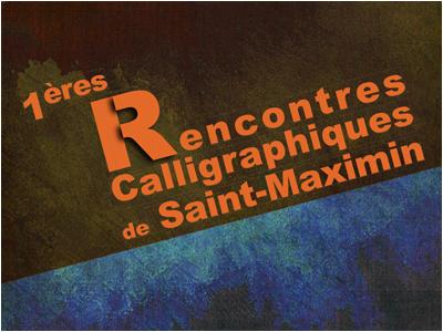Rencontres calligraphiques de Saint-Maximin