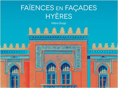 Faïences en façades Hyères